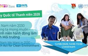 Giới trẻ Việt Nam lên tiếng hành động vì một môi trường xanh